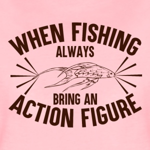 When Fishing Bring An Action Figure - Frauen Premium T-Shirt