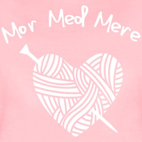 mor med mere - Dame premium T-shirt