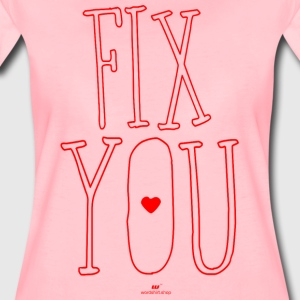 Fix you - Frauen Premium T-Shirt