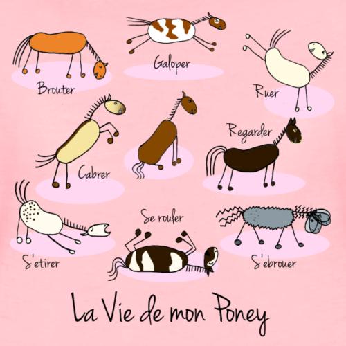 La vie de mon poney - T-shirt Premium Femme