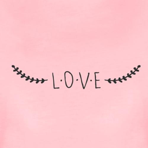 JUST LOVE - T-shirt Premium Femme