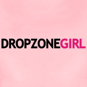 Drop Zone Girl - Vrouwen Premium T-shirt