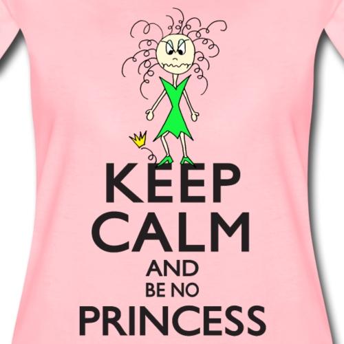 Keep calm an be no Princess - Frauen Premium T-Shirt