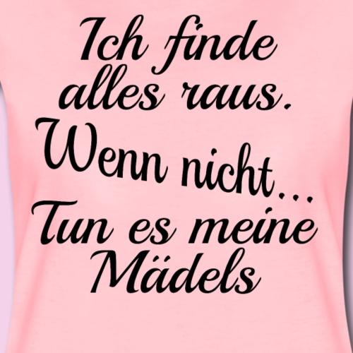 Ich finde alles raus... - Frauen Premium T-Shirt