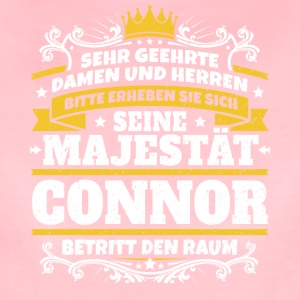 Seine Majestät Connor - Frauen Premium T-Shirt