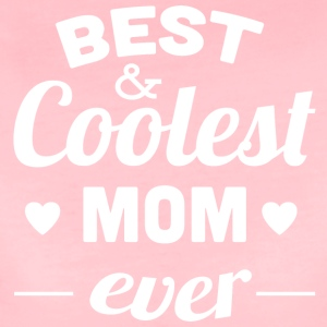 best and coolest mom ever white - Women's Premium T-Shirt