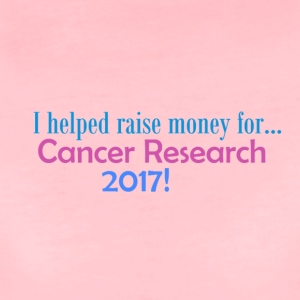 Cancer Research 2017! - Premium-T-shirt dam