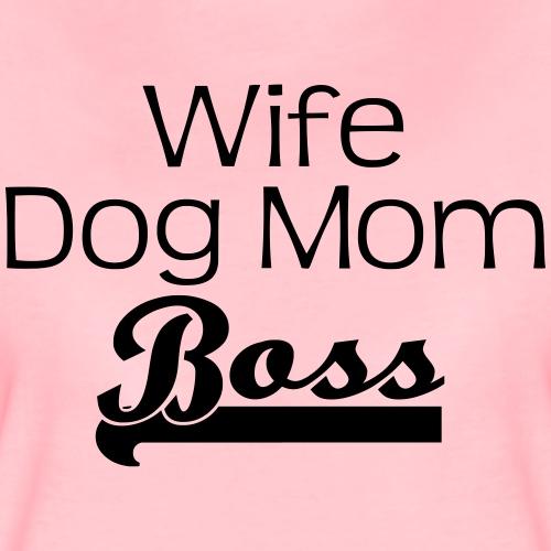 WIFE   DOGMOM   BOSS - Frauen Premium T-Shirt