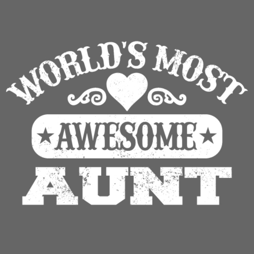 Worlds most awesome aunt - Women's Premium T-Shirt