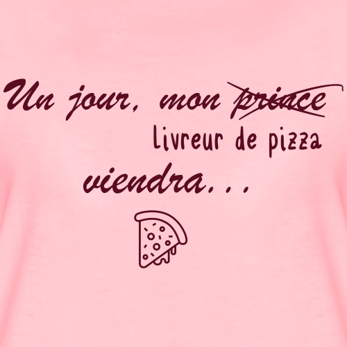 pizza first - T-shirt Premium Femme