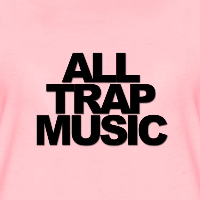 All Trap Music