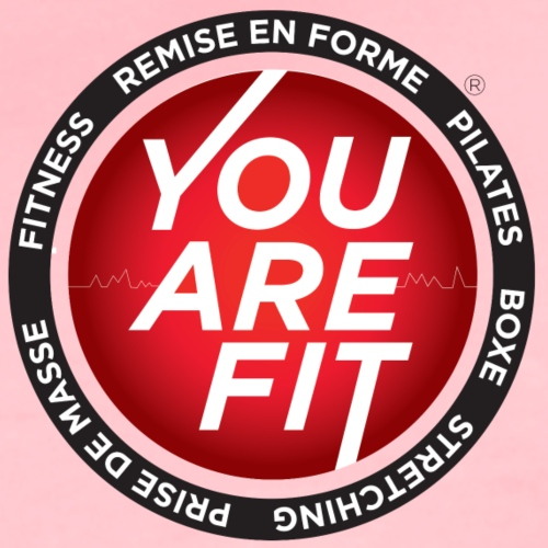 You Are Fit® Sportswear Design - T-shirt Premium Femme