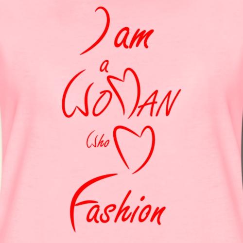I am a woman who love fashion