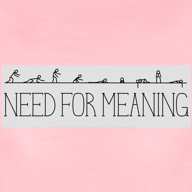 need for meaning