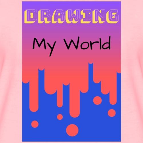 Drawing my world/Dibujando mi mundo - Camiseta premium mujer