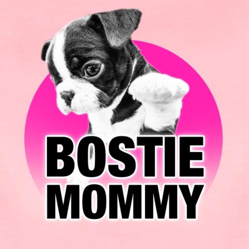 BOSTIE MOMMY