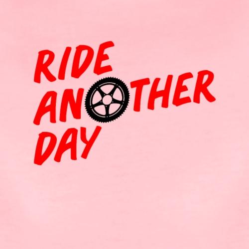 RIDE ANOTHER DAY - Frauen Premium T-Shirt