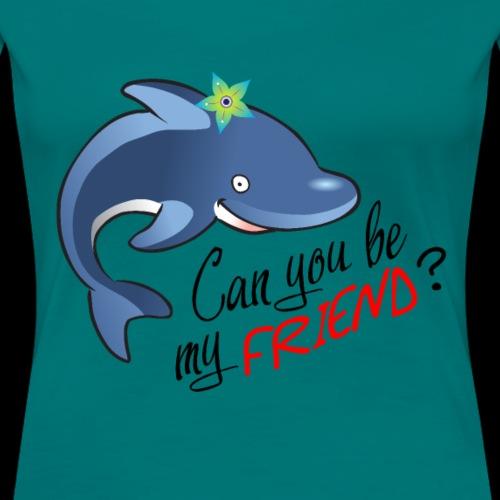 Can you be my friend Wal Süß Freund Geschenk - Frauen Premium T-Shirt