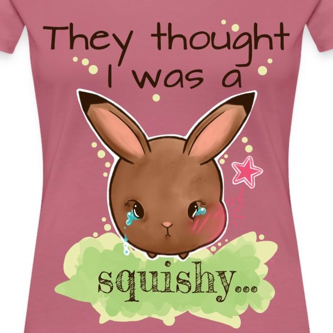 Not squishy