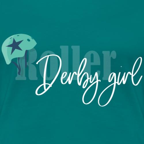 Roller derbygirl - T-shirt Premium Femme