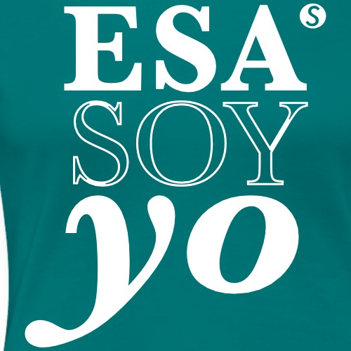 ESA SOY YO (Elito Reve) for Women - Women's Premium T-Shirt