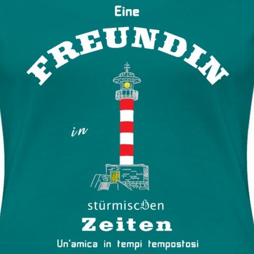 Freundin stürmische Zeiten Deutsch/ Italienisch - Frauen Premium T-Shirt
