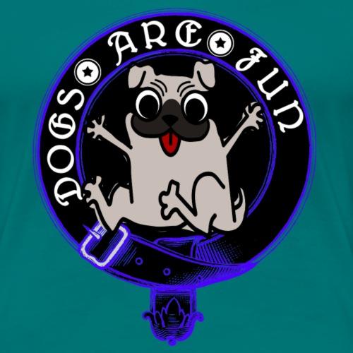 dogs are fun blau mops - Frauen Premium T-Shirt