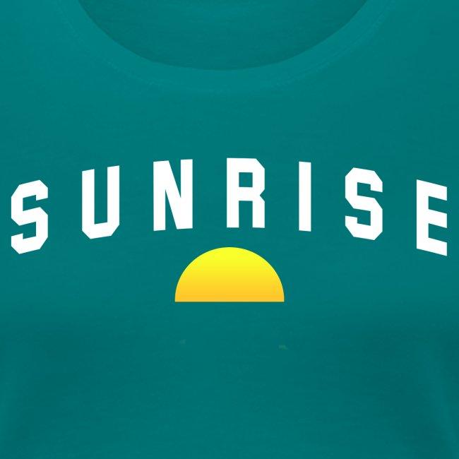 """""""SUNRISE"""""""