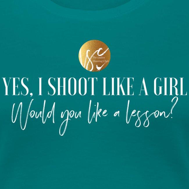 Yes, I shoot like a girl!