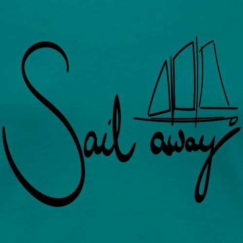 Sailaway - Frauen Premium T-Shirt