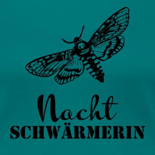 Die NACHT-SCHWÄRMERIN - Frauen Premium T-Shirt