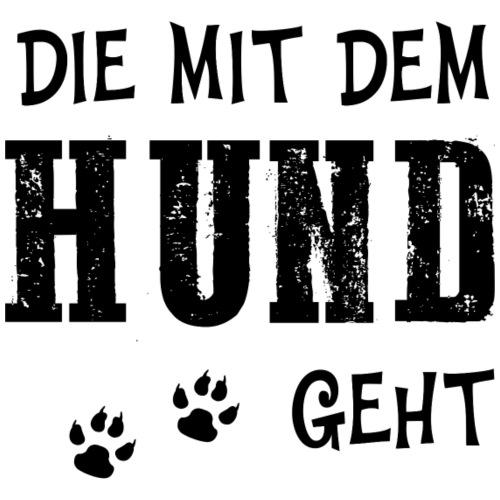Die mit dem Hund geht Gassi gehen Hundefreunde - Frauen Premium T-Shirt