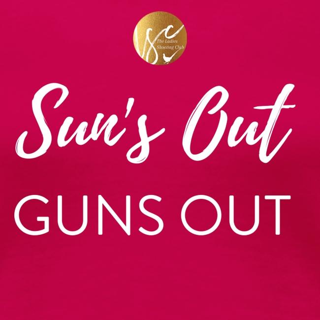 Sun's Out, Guns Out!