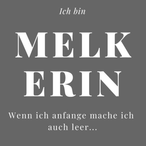 Melkerin - Cooles Outfit für die Landwirtin - Frauen Premium T-Shirt