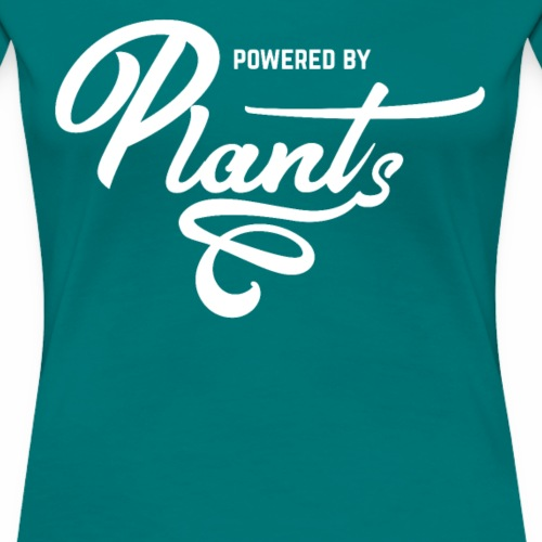 Powered by Plants Shirt Vegan T-Shirt Gift - Frauen Premium T-Shirt