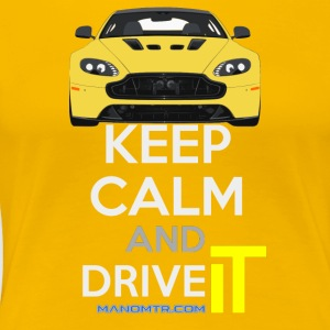 Keep Calm and Drive IT - Ref: A-SVantageS - Premium T-skjorte for kvinner