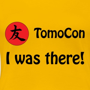 Tomocon - I was there! - Vrouwen Premium T-shirt