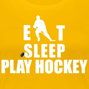 Hockey Eat Sleep Play Hockey - Women's Premium T-Shirt