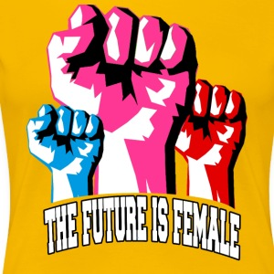 Fremtiden er Female! Strong Women Unite - Premium T-skjorte for kvinner