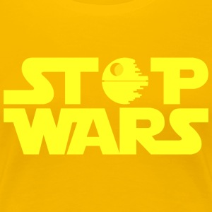 Stop Wars - Women's Premium T-Shirt