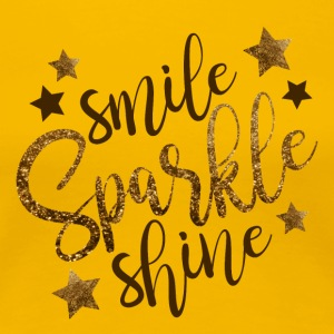 Smile Sparkle Shine - Premium T-skjorte for kvinner