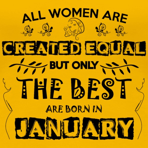 Woman Birthday January - Women's Premium T-Shirt