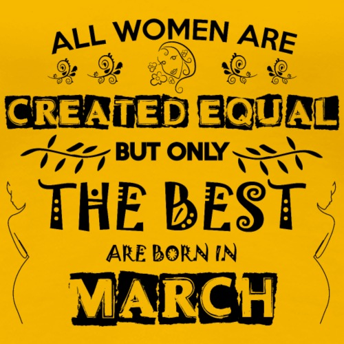 Woman Birthday March - Women's Premium T-Shirt