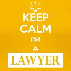 Keep calm I am a lawyer - Frauen Premium T-Shirt