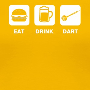 Eat Drink Dart - Premium-T-shirt dam