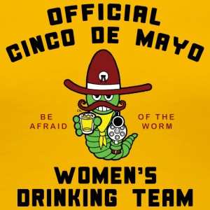 Cinco de Mayo Women's Drinking Team - Women's Premium T-Shirt
