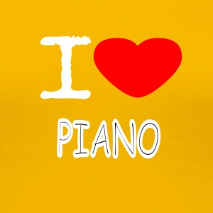 I LOVE PIANO - Frauen Premium T-Shirt