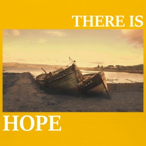 There_is_hope_picture_white_letters - Dame premium T-shirt