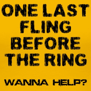 Bachelor Party One Last Fling Innan The Ring - Premium-T-shirt dam
