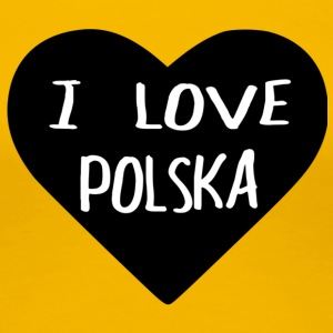 I LOVE POLSKA - Women's Premium T-Shirt